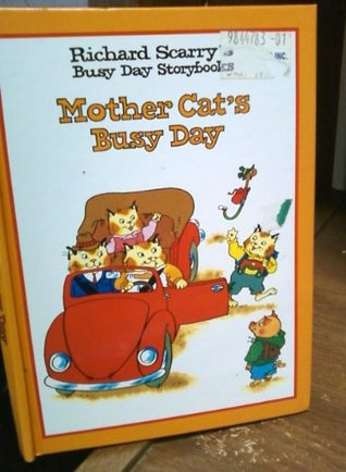 Richard Scarry's Busy Day Storybooks