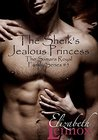 The Sheik's Jealous Princess (The Samara Royal Family, #5)