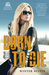Born to Die (McIntire County #2)