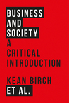 Business and Society: A Critical Introduction