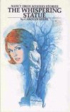 The Whispering Statue (Nancy Drew Mystery Stories, #14)