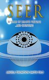SEER: 30 Years of Remote Viewing ...and Counting
