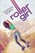 Roller Girl (Lake Lovelace, #3)