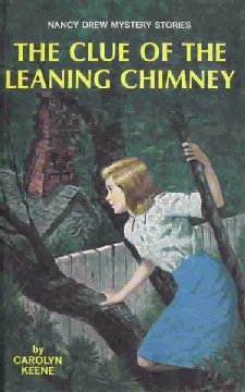 The Clue of the Leaning Chimney by Carolyn Keene