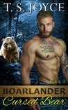 Boarlander Cursed Bear (Boarlander Bears, #5)