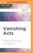 Vanishing Acts: A Science F...