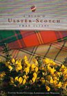 A Blad O Ulster-Scotch Frae Ullans: Ulster Scots Culture, Language, and Literature