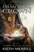 The Immortal Crown (Saga of Kings, #1)