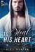To Steal His Heart (Matt Glenn, #1)