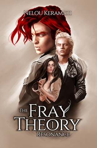 The Fray Theory: Resonance (The Fray Theory, #1)