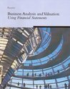 Business Analysis & Valuation: Using Financial Statements, with Cd