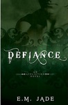 Defiance (An Affliction Novel #3)