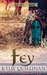 Fey (Tales of Silver Downs, #2)