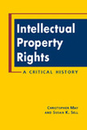 Intellectual Property Rights: A Critical History