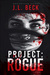 Project: Rogue (Project, #2)