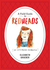 A Field Guide to Redheads: An Illustrated Celebration