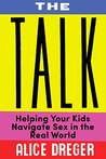 The Talk: Helping Your Kids Navigate Sex in the Real World