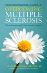 Overcoming Multiple Sclerosis: The Evidence-Based 7 Step Recovery Program