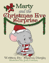 Marty and the Christmas Eve Surprise by Sharon Durgin