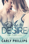 Dare to Desire (Dare to Love, #2)