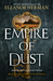 Empire Of Dust (Blood of Gods and Royals #2)