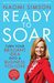 Ready to Soar: Turn Your Brilliant Idea into a Business You Love