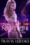 The Nightlife: New York (The Nightlife, #1)