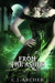 From The Ashes (The Ministry of Curiosities #6)