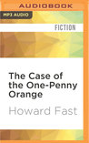 The Case of the One-Penny Orange