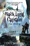 The Black Lung Captain by Chris Wooding