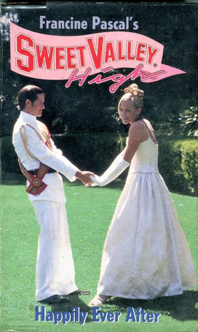 Happily Ever After (Sweet Valley High, #134)