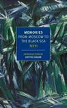 Memories: From Moscow to the Black Sea