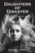 Daughters of Disaster (Generation 2 #1)