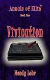 Vivication (Annals of Ellie Book 1)
