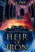 Heir of Iron (The Powers of Amur #1)