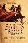 Saint's Blood (The Greatcoats, #3)