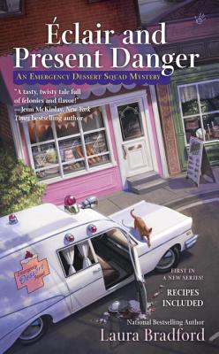 Éclair and Present Danger (Emergency Dessert Squad Mystery #1)