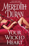 Your Wicked Heart (Rules for the Reckless, #0.5)