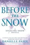 Before the Snow (Stealing Snow, #0.1)