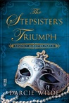 Regency Makeover Part II: The Stepsister's Triumph (Regency Makeover, #2)