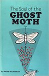 Soul of the Ghost Moth