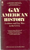 Gay American History : Lesbians and Gay Men in the U.S.A.: a Documentary