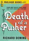 Death of a Pusher (Prologue Books)