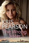 The Wrong Sister (Wicked in Wellington, #5)