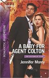 A Baby for Agent Colton (The Coltons of Texas)