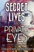 Secret Lives and Private Eyes by Heather  Weidner