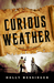 Curious Weather by Holly Messinger