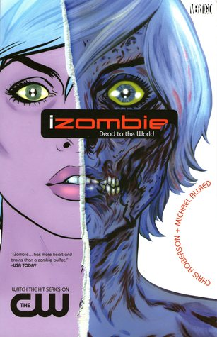 iZombie, Vol. 1 by Chris Roberson