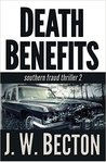 Death Benefits (Southern Fraud Thriller, #2)