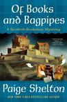 Of Books and Bagpipes (Scottish Bookshop Mystery #2)